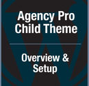 Agency Pro Child Theme for Genesis - A Tutorial
