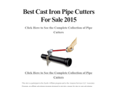 Best Cast Iron Pipe Cutters For Sale 2015