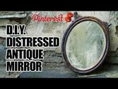 DIY Distressed Antique Mirror, MAN VS. PIN #4
