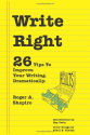 Write Right: 26 Tips to Improve Your Writing. Dramatically.
