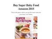 Buy Super Baby Food Amazon 2015