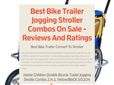 Best Bike Trailer Jogging Stroller Combos On Sale - Reviews And Ratings