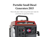 Portable Small Diesel Generators 2015