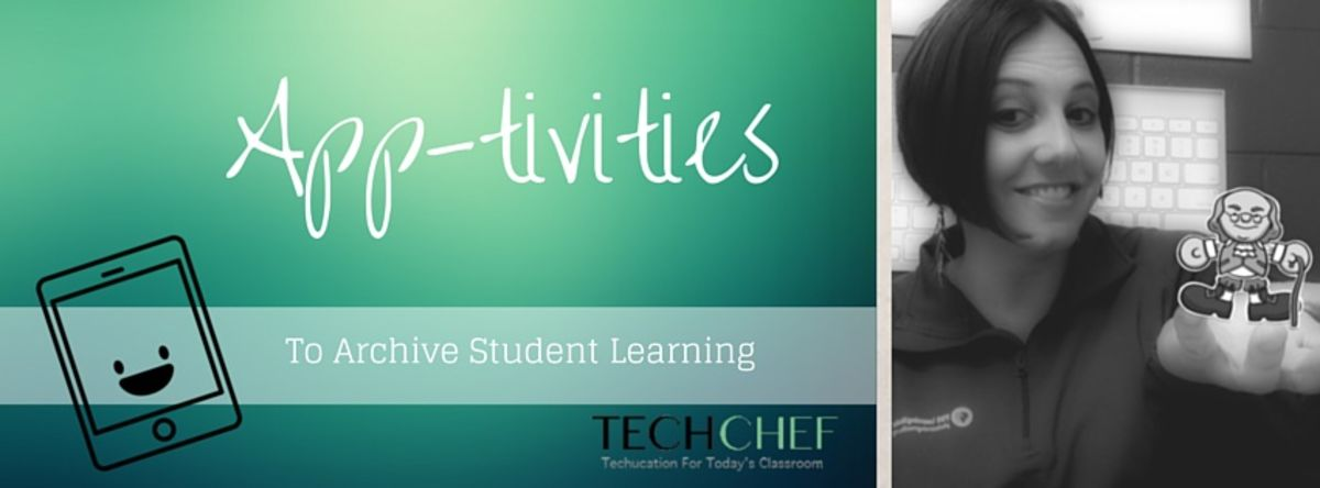 Headline for App-tivities to Archive Learning...