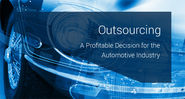 Outsourcing: A Profitable Decision for the Automotive Industry