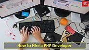 Hire PHP Developer to Achieve Your Business Goals
