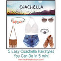 Hairstyle How To: 5 Coachella Looks in 5 Minutes!