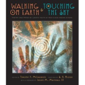 Walking on Earth and Touching the Sky