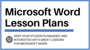 Microsoft Word Lesson Plans to Wow Your Students