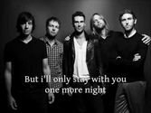 One More Night - Maroon 5 (CLEAN) (Lyrics on Screen)