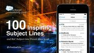 100 Inspiring Email Subject Lines