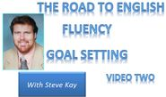 Launch of Road to English Fluency - Goal Setting