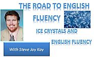 Ice Crystals and English Fluency?