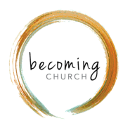 Becoming Church