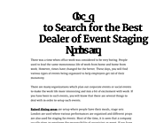 Ideas to Search for the Best Dealer of Event Staging Products