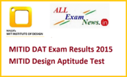 MITID DAT Exam Results 2015 MITID Design Aptitude Test Merit List - All Exam News|Results|Exam Results|Recruitment 2015