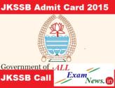 JKSSB Exam Admit Card 2015 Download Hall ticket at (jkssb.nic.in) - All Exam News|Results|Exam Results|Recruitment 2015