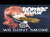 Bombs Away - Y'all Got a Cigarette | We Don't Smoke Trap