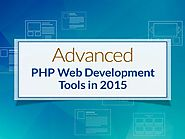 Advanced PHP Web Development Tools in 2015