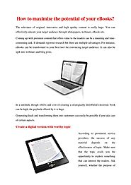 How to maximize the potential of your ebooks