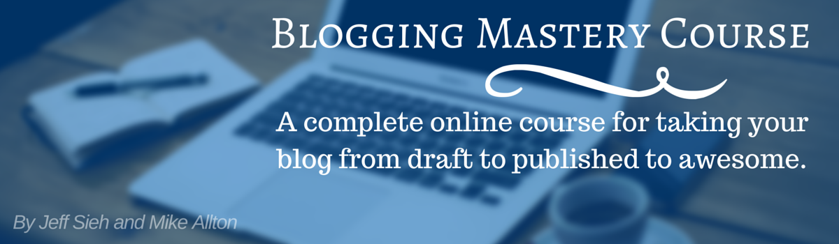Headline for Blogging Mastery Curriculum