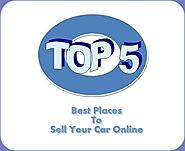 Top 5 Best Places To Sell Your Car Online