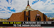 Hall of Fame Leh - Ladakh: A Museum Dedicated to the Indian Soldiers