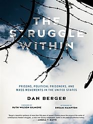 The Struggle Within: Prisons, political prisoners & mass movements in the United States