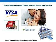 Aurogra Tablets to Boost Sexual Pleasure in Males