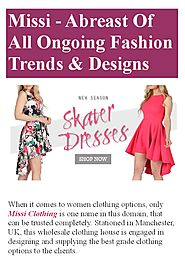 Missi - Abreast Of All Ongoing Fashion Trends & Designs