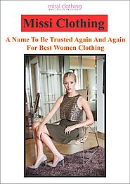 Missi Clothing, A Name To Be Trusted Again And Again For Best Women Clothing