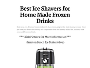 Best Ice Shavers for Home Made Frozen Drinks