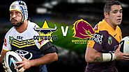 North Queensland Toyota Cowboys Vs Brisbane Broncos