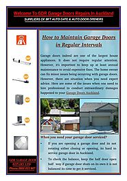 When you need your garage doors serviced in Auckland?