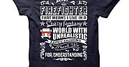 Cool Firefighter Tees, Hoodies, Gifts & More Fun Stuff