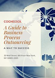 A Guide to Business Process Outsourcing - Cogneesol