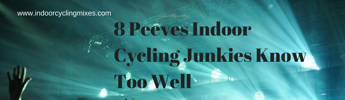 Headline for 8 Peeves Indoor Cycling Junkies Know Too Well
