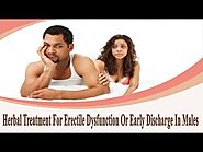 Herbal Treatment For Erectile Dysfunction Or Early Discharge In Males