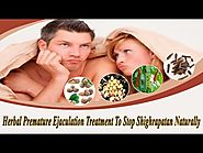 Herbal Premature Ejaculation Treatment To Stop Shighrapatan Naturally