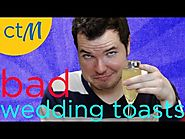 25 Terrible Wedding Toasts in 2 Minutes