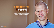 13 Audiences to Target Using Facebook Ads