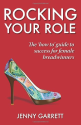 Rocking Your Role: The 'How To' guide to success for Female Breadwinners