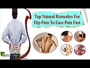 Top Natural Remedies For Hip Pain To Ease Pain Fast