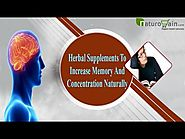 Herbal Supplements To Increase Memory And Concentration Naturally