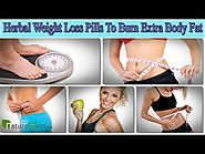 Herbal Weight Loss Pills To Burn Extra Body Fat