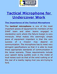 Tactical Microphone for Undercover Work