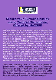 Secure your Surroundings by using Tactical Microphone Offered by MAXSUR