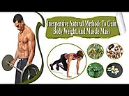 Inexpensive Natural Methods To Gain Body Weight And Muscle Mass