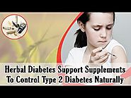 Herbal Diabetes Support Supplements To Control Type 2 Diabetes Naturally