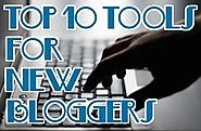 10 Best Blog Tools for Beginners